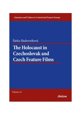 Abbildung von Sladovnikova | The Holocaust in Czechoslovak and Czech Feature Films | 1. Auflage | 2018 | beck-shop.de