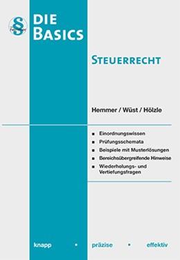 Abbildung von Hemmer / Wüst   Basic Steuerrecht. EstG und AO   10. Auflage   2018   beck-shop.de