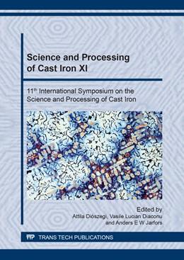 Abbildung von Di?szegi / Diaconu | Science and Processing of Cast Iron XI | 1. Auflage | 2018 | Volume 925 | beck-shop.de
