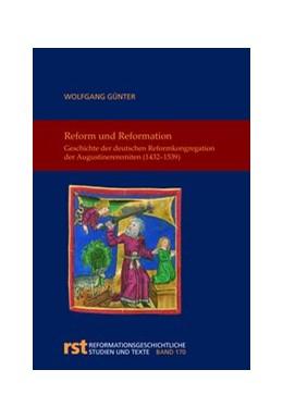 Abbildung von Günter | Reform und Reformation | 1. Auflage | 2018 | 168 | beck-shop.de