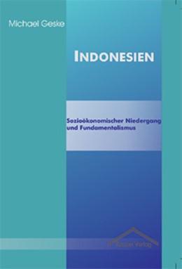 Abbildung von Geske | Indonesien | 2003 | Sozioökonomischer Niedergang u...