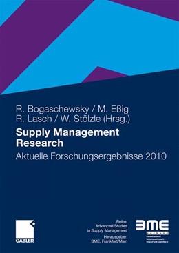 Abbildung von Bogaschewsky / Eßig / Lasch / Stölzle | Supply Management Research | 2010 | 2010 | Aktuelle Forschungsergebnisse ...