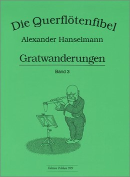 Abbildung von Querflötenfibel Vol. 3 - Gratwanderungen   1. Auflage   2016   beck-shop.de