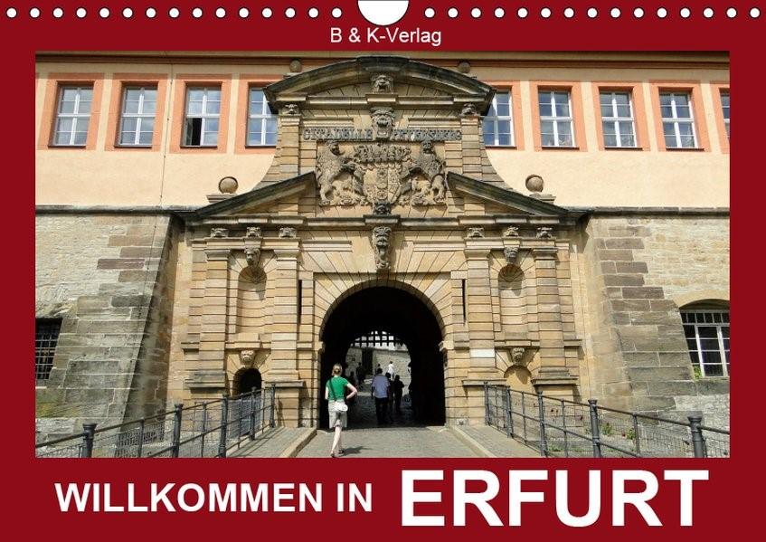 Willkommen in ERFURT (Wandkalender 2019 DIN A4 quer) | Kalenderverlag Monika Müller | 5. Edition 2018, 2018 (Cover)