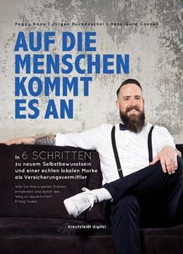 Abbildung von Ruckdeschel / Coenen   Auf die Menschen kommt es an   1. Auflage   2018   beck-shop.de