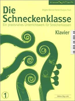 Abbildung von Die Schneckenklasse 1. Klavier | 2016