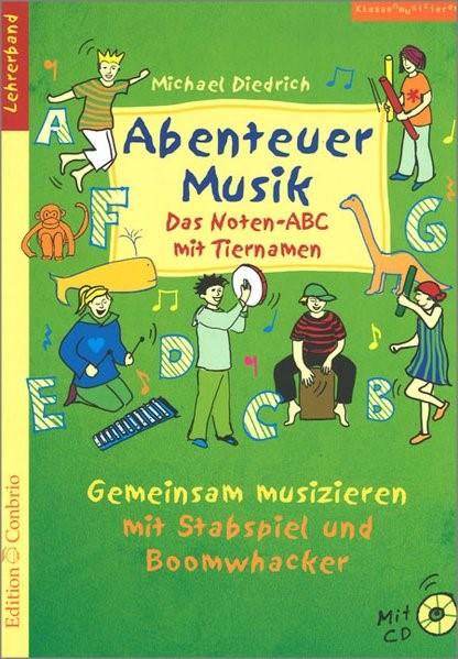 Abenteuer Musik - Das Noten-ABC mit Tiernamen, 2016   Buch (Cover)