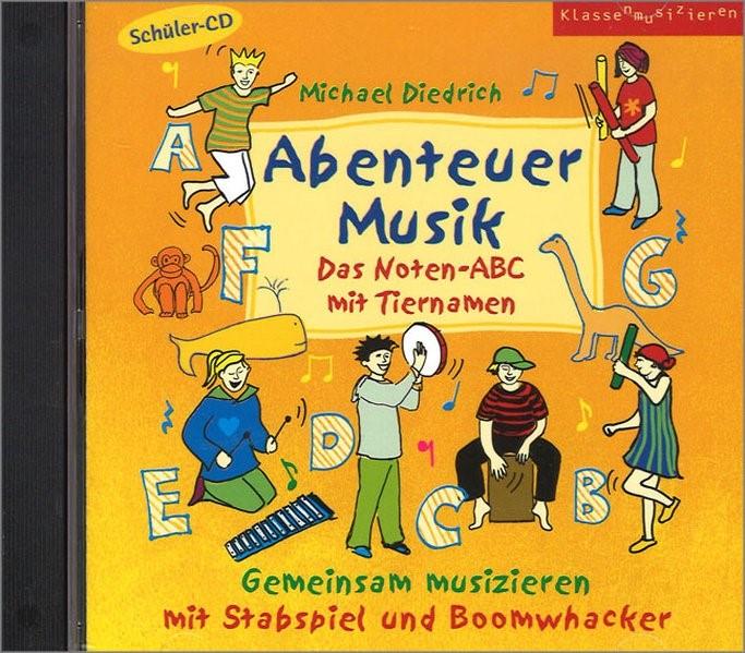 Abenteuer Musik - Das Noten-ABC mit Tiernamen, 2016 (Cover)