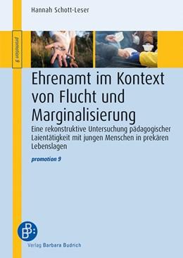 Abbildung von Schott-Leser | Ehrenamt im Kontext von Flucht und Marginalisierung | 2018 | Eine rekonstruktive Untersuchu... | 9