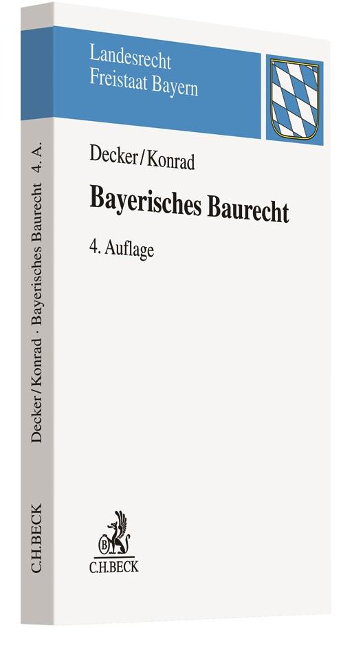 Bayerisches Baurecht   Decker / Konrad   4. Auflage, 2019   Buch (Cover)