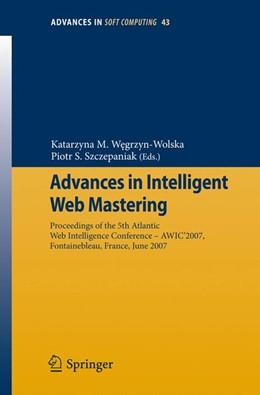 Abbildung von Wegrzyn-Wolska / Szczepaniak | Advances in Intelligent Web Mastering | 1. Auflage | 2007 | 43 | beck-shop.de