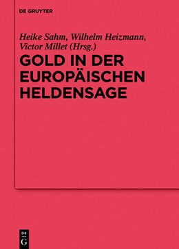 Abbildung von Sahm / Heizmann | Gold in der europäischen Heldensage | 1. Auflage | 2019 | beck-shop.de