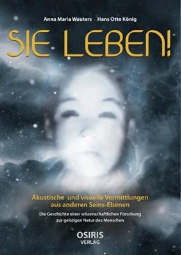 Abbildung von Wauters / König | SIE LEBEN! | 1. Auflage | 2018 | beck-shop.de