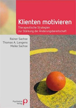 Abbildung von Sachse / Langens | Klienten motivieren | 2. Auflage | 2018 | beck-shop.de