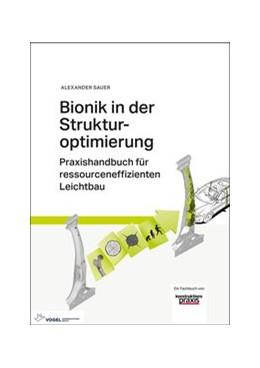 Abbildung von Sauer | Bionik in der Strukturoptimierung | 2018 | Praxishandbuch für ressourcene...