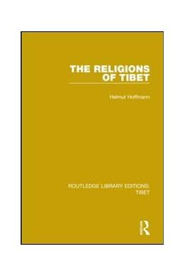 Abbildung von Hoffmann | The Religions of Tibet | 2018 | 4