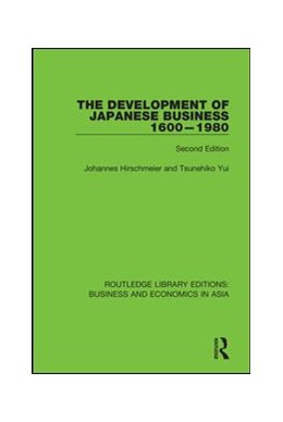 Abbildung von Hirschmeier / Yui   The Development of Japanese Business, 1600-1980   2018   Second Edition   8