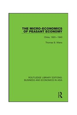 Abbildung von Wiens | The Micro-Economics of Peasant Economy, China 1920-1940 | 2018 | 25