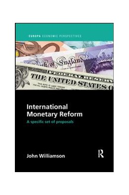 Abbildung von Williamson | International Monetary Reform | 2018 | A Specific Set of Proposals