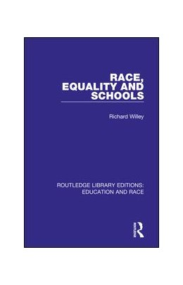 Abbildung von Willey | Race, Equality and Schools | 2018