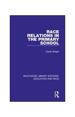 Abbildung von Wright | Race Relations in the Primary School | 2018