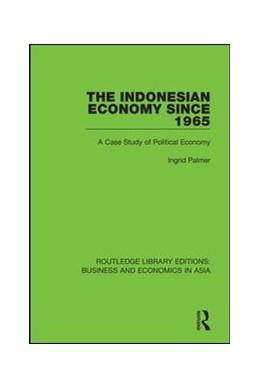 Abbildung von Palmer | The Indonesian Economy Since 1965 | 1. Auflage | 2018 | 16 | beck-shop.de