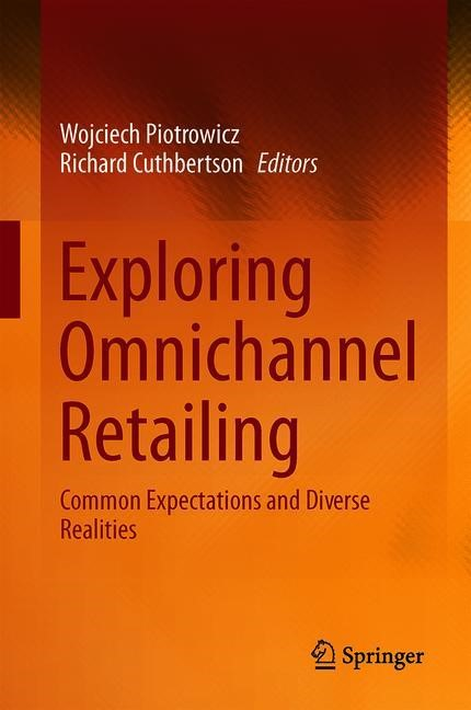 Exploring Omnichannel Retailing | Piotrowicz / Cuthbertson | 1st ed. 2019, 2018 | Buch (Cover)