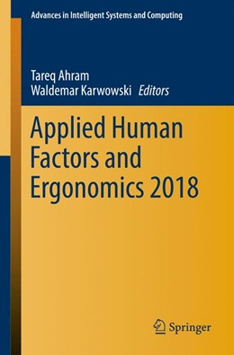 Abbildung von Ahram / Karwowski | Applied Human Factors and Ergonomics 2018 | 1. Auflage | 2018 | beck-shop.de