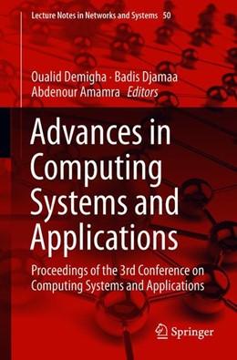 Abbildung von Demigha / Djamaa | Advances in Computing Systems and Applications | 1. Auflage | 2018 | 50 | beck-shop.de