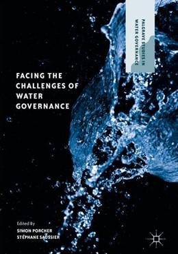 Abbildung von Porcher / Saussier | Facing the Challenges of Water Governance | 1st ed. 2019 | 2018