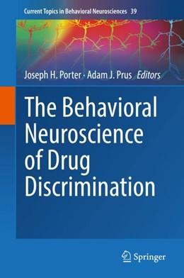 Abbildung von Porter / Prus | The Behavioral Neuroscience of Drug Discrimination | 1st ed. 2018 | 2018 | 39