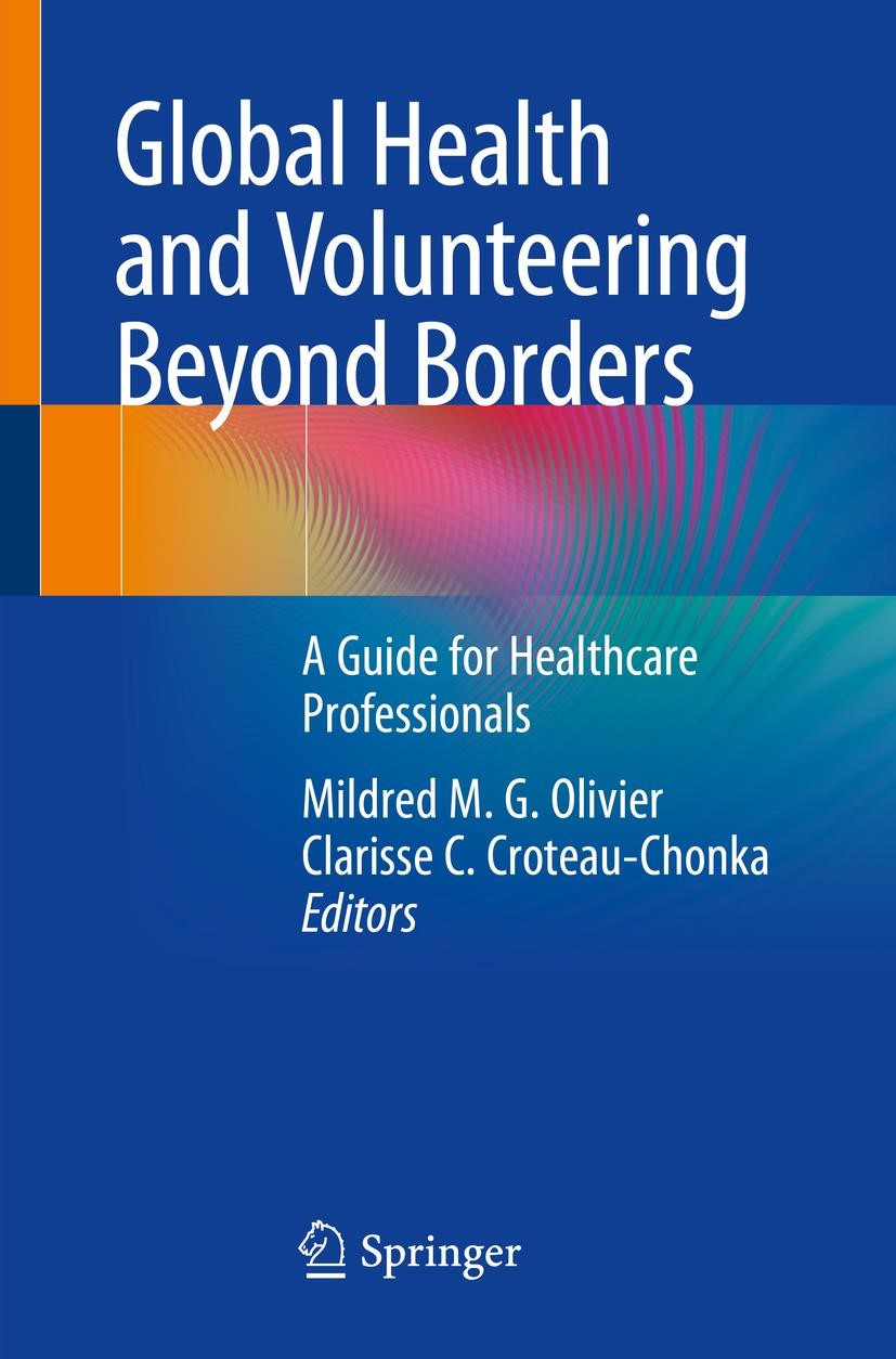 Global Health and Volunteering Beyond Borders | Olivier / Croteau-Chonka | 1st ed. 2019, 2018 | Buch (Cover)