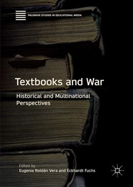 Abbildung von Roldán Vera / Fuchs | Textbooks and War | 1. Auflage | 2018 | beck-shop.de