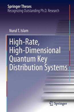 Abbildung von Islam | High-Rate, High-Dimensional Quantum Key Distribution Systems | 1. Auflage | 2018 | beck-shop.de