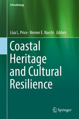 Abbildung von Price / Narchi | Coastal Heritage and Cultural Resilience | 1. Auflage | 2018 | beck-shop.de