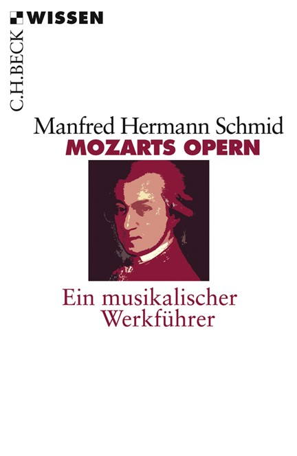 Cover: Manfred Hermann Schmid, Mozarts Opern