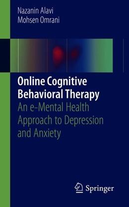 Abbildung von Alavi / Omrani | Online Cognitive Behavioral Therapy | 1. Auflage | 2019 | beck-shop.de