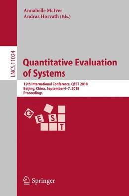 Abbildung von McIver / Horvath   Quantitative Evaluation of Systems   1st ed. 2018   2018   15th International Conference,...