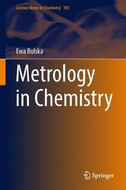 Abbildung von Bulska | Metrology in Chemistry | 1st ed. 2018 | 2018 | 101