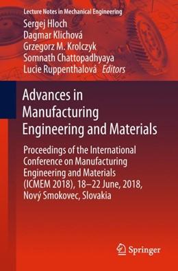 Abbildung von Hloch / Klichová | Advances in Manufacturing Engineering and Materials | 1. Auflage | 2018 | beck-shop.de