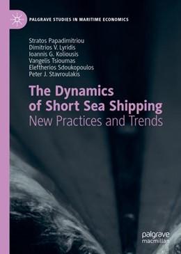 Abbildung von Papadimitriou / Lyridis | The Dynamics of Short Sea Shipping | 1. Auflage | 2018 | beck-shop.de