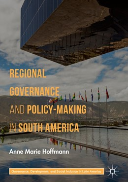 Abbildung von Hoffmann | Regional Governance and Policy-Making in South America | 1st ed. 2019 | 2018