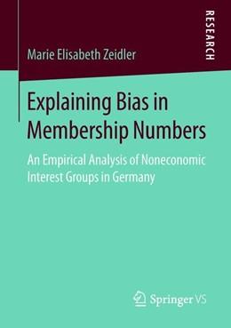 Abbildung von Zeidler   Explaining Bias in Membership Numbers   1st ed. 2019   2018   An Empirical Analysis of Nonec...