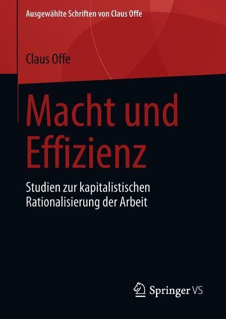Macht und Effizienz | Offe, 2018 | Buch (Cover)