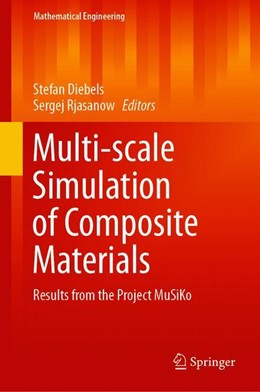 Abbildung von Diebels / Rjasanow | Multi-scale Simulation of Composite Materials | 1st ed. 2019 | 2019 | Results from the Project MuSiK...