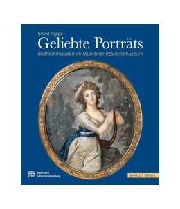 Abbildung von Pappe / Bayerische Schlösserverwaltung | Geliebte Porträts | 1. Auflage | 2017 | beck-shop.de