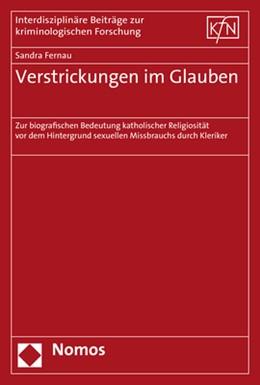 Abbildung von Fernau | Verstrickungen im Glauben | 2018 | Zur biografischen Bedeutung ka... | 51