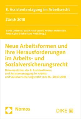 Abbildung von Dobreva / Hack-Leoni | Neue Arbeitsformen und ihre Herausforderungen im Arbeits- und Sozialversicherungsrecht | 1. Auflage | 2019 | beck-shop.de
