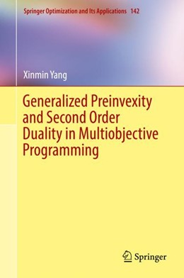 Abbildung von Yang | Generalized Preinvexity and Second Order Duality in Multiobjective Programming | 1st ed. 2018 | 2018 | 142