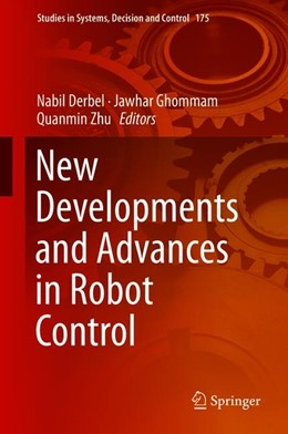 Abbildung von Derbel / Ghommam | New Developments and Advances in Robot Control | 1. Auflage | 2019 | 175 | beck-shop.de